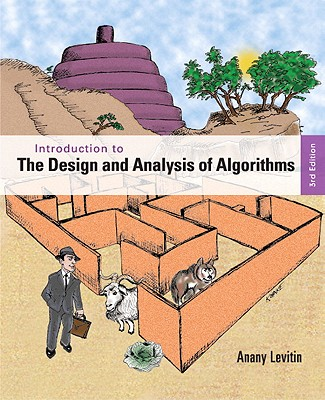 Introduction to the Design and Analysis of Algorithms By Levitin, Anany